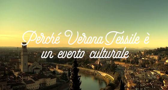 Perché Verona Tessile è un evento culturale